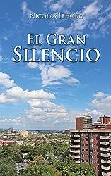 El Gran Silencio (Spanish Edition)