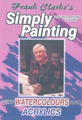 frank-clarkes-simply-painting-watercolours-and-acrylics-dvd