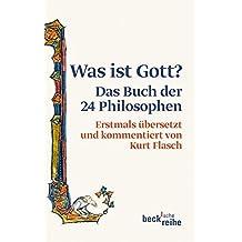 Was ist Gott? Das Buch der 24 Philosophen