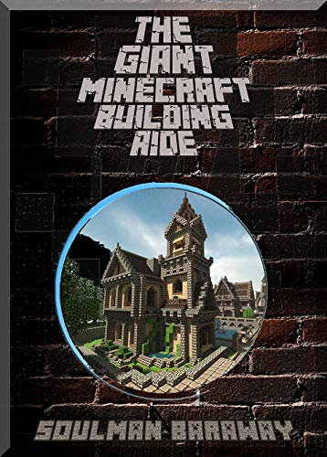The Giant Minecraft Building Aide: Minecraft Pocket Version Guide: Extreme Minecraft (Un-Official hacks Book 4) (English Edition) (Office-pics)