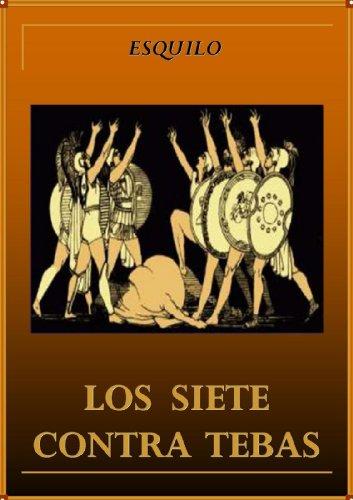 Los siete contra Tebas (Spanish Edition)