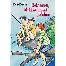 Robinson, Mittwoch und Julchen (Ravensburger Taschenbücher)