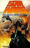 Star Wars, Bd.8, Das dunkle Imperium