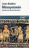 Mésopotamie. L'écriture, la raison et les dieux (Folio Histoire t. 81) - Format Kindle - 9782072496950 - 9,99 €