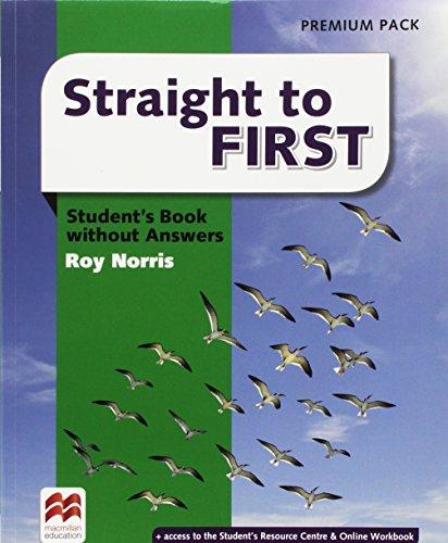 Straight to first. Student's book-Workbook. With keys. Ediz. premium. Per le Scuole superiori. Con e-book. Con espansione online