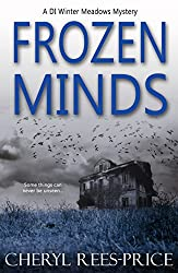 Frozen Minds: A gripping crime thriller (DI Winter Meadows Mystery Book 2)