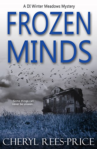 Frozen Minds (DI Winter Meadows Mystery Book 2) by [Rees-Price, Cheryl]
