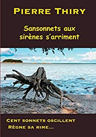 Sansonnets aux sirènes s'arriment par Pierre Thiry