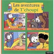 Les aventures de T'choupi Tome 2 : T'choupi et le Père Noël. Au dodo, T'choupi !. T'choupi joue à cache-cache. T'choupi à la fête foraine
