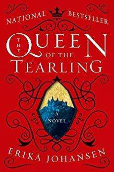 The Queen of the Tearling: A Novel di [Johansen, Erika]