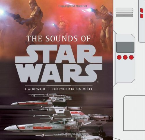 The Sounds of Star Wars por J. W. Rinzler