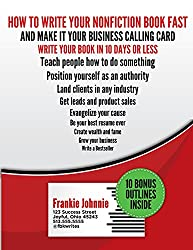 How to Write Your Nonfiction Book Fast: And make it your business calling card & write a nonfiction bestseller (English Edition)