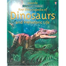 Usborne first encyclopedia of dinosaurs and prehistoric life