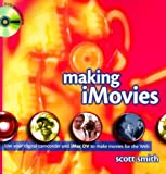 Making iMovies, w. DVD-ROM
