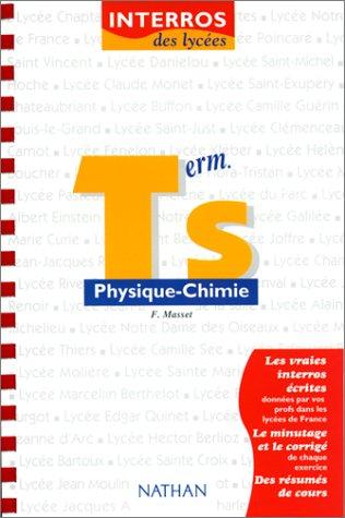 Interros des lycées, physique-chimie niveau terminale S