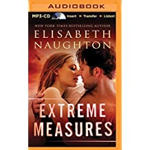 Extreme Measures by Elisabeth Naughton (2014-07-08)