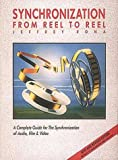 Synchronization from Reel to Reel: A Complete Guide for the Synchronization of Audio, Film and Video