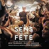 Sens de la fête (Le) : bande originale du film d'Eric Toledano & Olivier Nakache / musique composée par Avishai Cohen | Cohen, Avishai. Compositeur