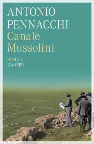 Buchseite und Rezensionen zu 'Canale Mussolini: Roman' von Antonio Pennacchi