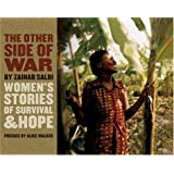 The Other Side of War: Women's Stories of Survival & Hope