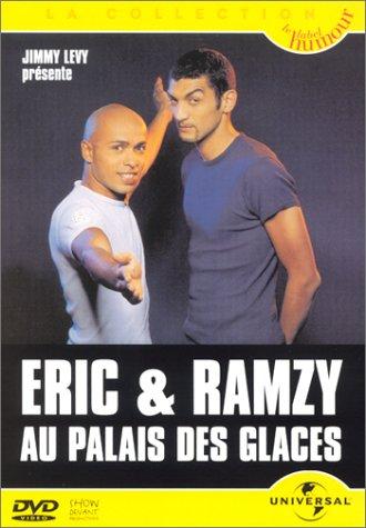 Eric & Ramzy : Au Palais des glaces
