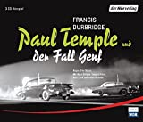 Paul Temple und der Fall Genf (Paul Temples Fälle, Band 5) - Francis Durbridge