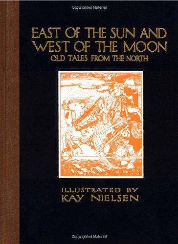 east-of-the-sun-and-west-of-the-moon-old-tales-from-the-north-calla-editions