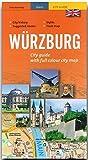 WÜRZBURG - A City Guide with full colour city map - WÜRZBURG - Stadtführer mit farbigem Stadtplan - 96 Seiten und über 100 Abbildungen - STÜRTZ Verlag - Erika Kerestely