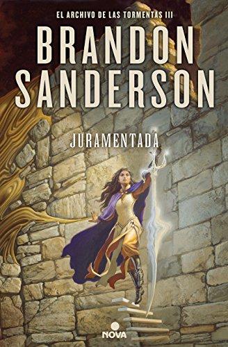 Juramentada (El Archivo de las Tormentas 3): El Archivo de las Tormentas III (Nova) por Brandon Sanderson