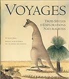 Image de Voyages : Trois Siècles d'explorations naturalistes