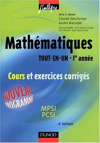 Mathématiques Tout-en-un, 1ère année : Cours et exercices corrigés