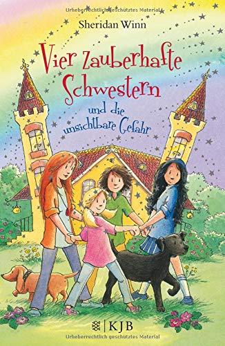 Vier zauberhafte Schwestern und die unsichtbare Gefahr  Bd. 10