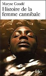 Histoire de la femme cannibale