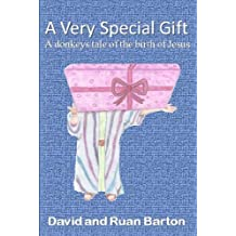 A Very Special Gift: A Donkeys Tale Of The Birth Of Jesus (English Edition)