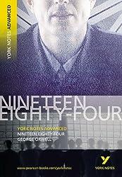 1984 Nineteen Eighty-Four: York Notes Advanced