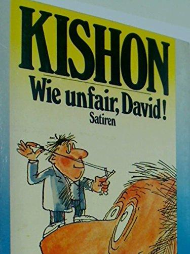 Wie unfair, David! : Satiren. Ullstein Taschenbuch 3429. 3548034292