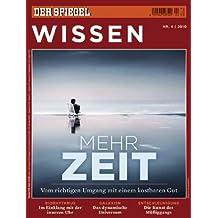SPIEGEL WISSEN 4/2010: Mehr Zeit