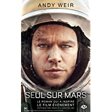 Seul sur Mars by Andy Weir (2015-10-16)