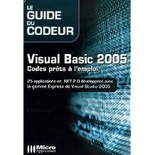 Visual Basic 2005 : Codes prêts à l'emploi