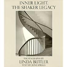 Inner Light : The Shaker Legacy
