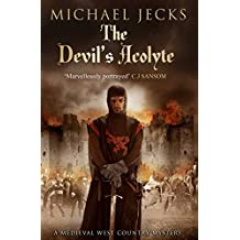The Devil's Acolyte (Knights Templar Mysteries Book 13)
