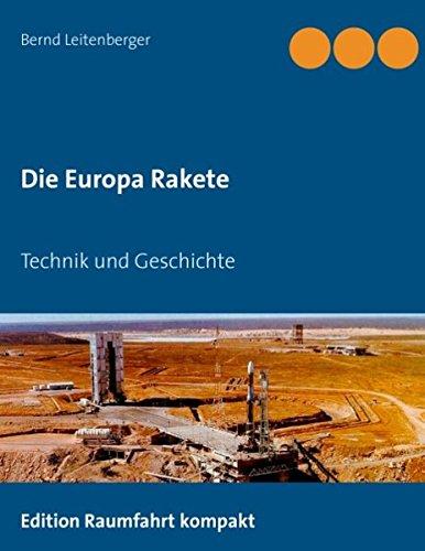 Die Europa Rakete: Technik und Geschichte