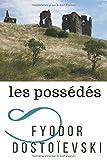 Telecharger Livres Les Possedes Un roman de l ecrivain russe Fyodor Dostoievski texte integral (PDF,EPUB,MOBI) gratuits en Francaise