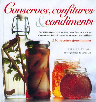 Conserves, confitures et condiments
