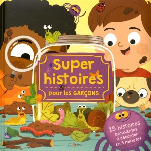 Super histoires pour les garçons