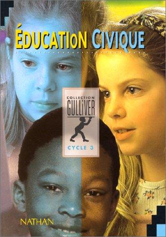 Education civique cycle 3 : Livre de l'élève