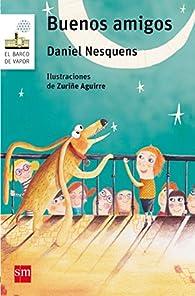 Buenos amigos par Daniel Nesquens