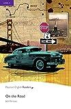 On the Road - Englisch-Lektüre für Fortgeschrittene ab B2 (Pearson Readers - Level 5)