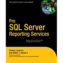 Pro SQL Server Reporting Services (Expert's Voice)
