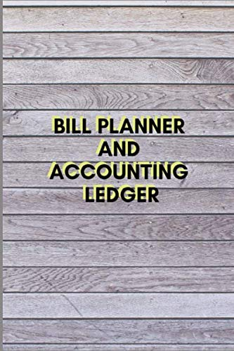 Bill Wallet (BILL PLANNER AND ACCOUNTING LEDGER: Simple Balance sheet or Cash Book Accounts Bookkeeping Journal for Small and big Businesses | Log, Track, & Record Expenses & Income)